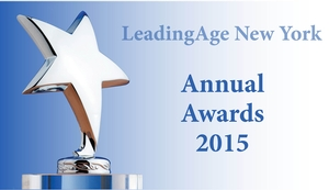2015 LeadingAge New York Annual Awards Program Including Employee of Distinction Program