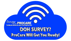 Are you prepared for DOH Survey?  Check out the new ProCare virtual mock survey!