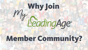 The My LeadingAge Member Community
